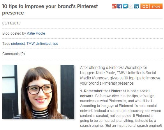 Published in Internet Advertising Bureau UK's Blog: 10 tips to improve your brand's Pinterest presence 3rd November 2015