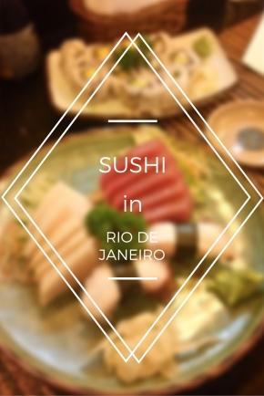 Sushi in Rio deJaneiro