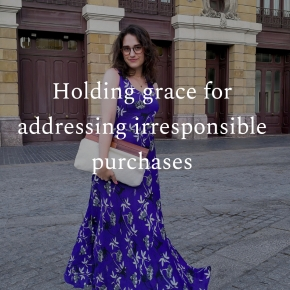 Holding grace for addressing irresponsible purchases