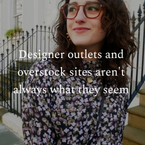 Designer outlets and overstock sites aren't always what they seem
