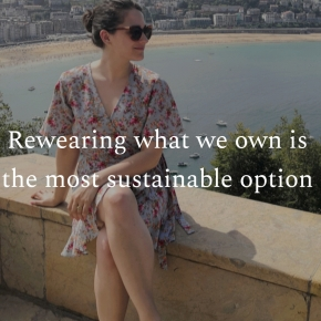 Rewearing what we own is the most sustainable option