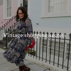 Vintage shopping secrets