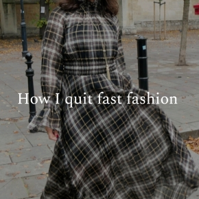 How I quit fast fashion